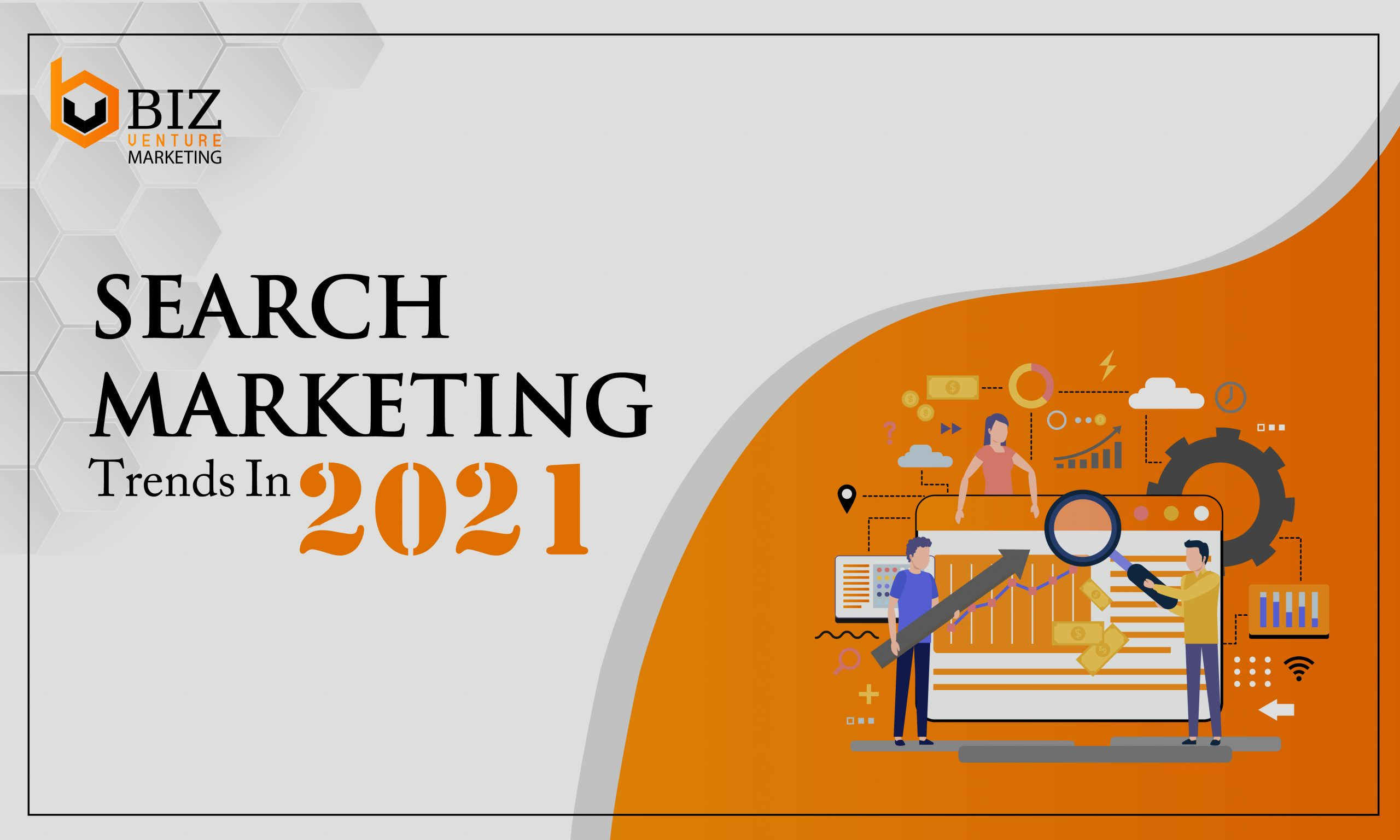 Search Marketing Tips in 2021