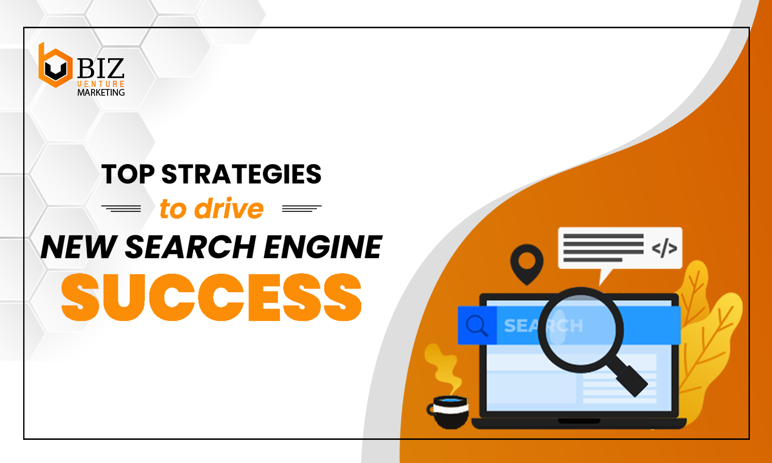 top search engine strategies 2021