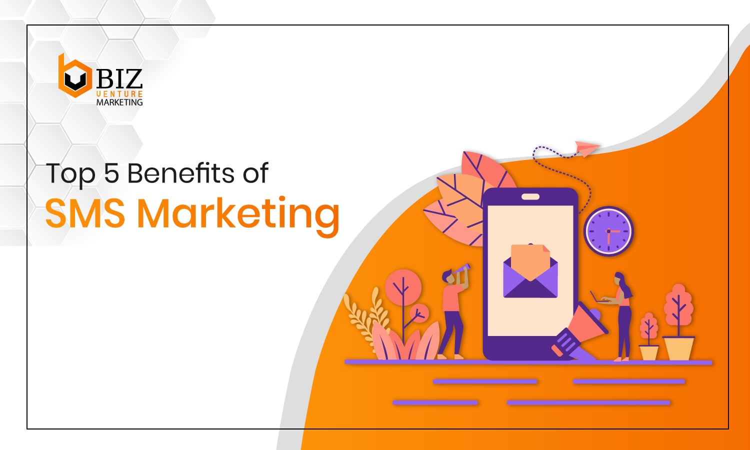 5 Benefits of SMS Marketing